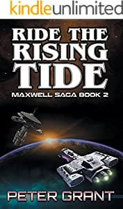 Ride The Rising Tide (The Maxwell Saga Book 2)