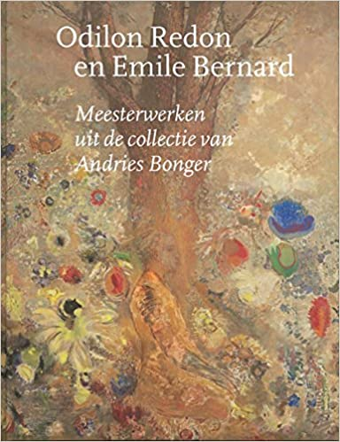 Book Odilon Redon and Emile Bernard: Masterpieces from the Andries Bonger Collection