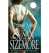 [Primal Needs] [by: Susan Sizemore]