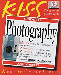 KISS Guide to Photography (Keep it Simple Guides)