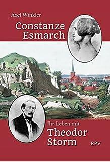 constanze esmarch ihr leben mit theodor storm - Theodor Storm Lebenslauf
