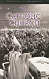 The Catholic Church (Opposing Viewpoints) by Mary E. Williams (2005-09-26)