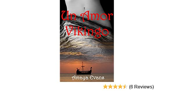 Amazon.com: Un Amor Vikingo (Spanish Edition) eBook: Amaya Evans: Kindle Store
