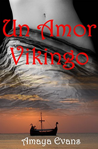 Un Amor Vikingo (Spanish Edition) by [Evans, Amaya]
