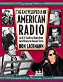 The Encyclopedia of American Radio, Ronald W. Lackmann, 081604077X