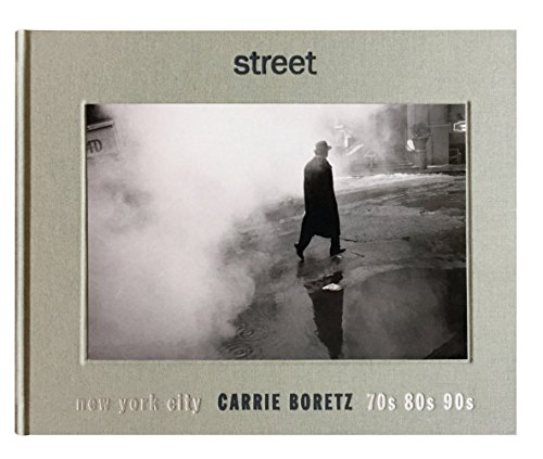 The photographs in STREET were taken by Carrie Boretz in New York City from the mid-1970s through the 1990s. It is common knowledge that the city was on rocky ground for many of those years but these are not pictures filled with drama or strife. Inst...