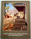 img - for Early Artists in Laguna Beach: The Impressionists book / textbook / text book