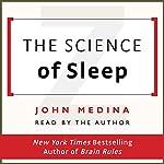 The Science of Sleep | John Medina