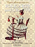 Folk Arts and Crafts, Sherry Bonnice, 1590843355