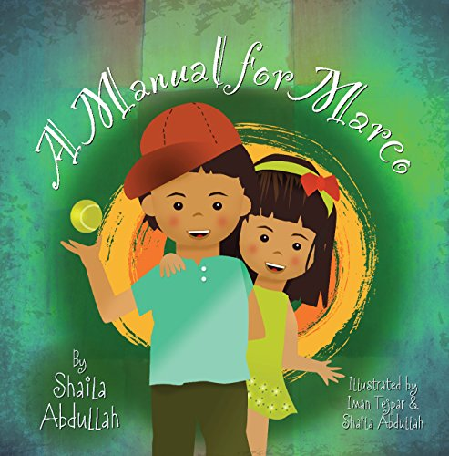 A Manual for Marco: Living, Learning, and Laughing With an Autistic Sibling - Popular Autism Related Book