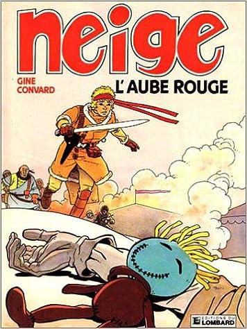 Neige 3 L Aube Rouge Amazon Ca Didier Convard Christian