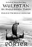 Wulfstan - An Anglo Saxon Thegn (The Earls of Mercia Series Book 9)