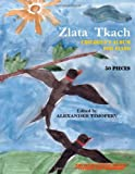 Zlata Tkach : 50 Pieces: Children's Album for Piano. Edited by Alexander Timofeev, Tkach, Zlata, 0982479808