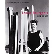 Louise Bourgeois: Life