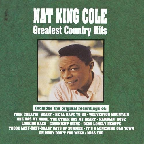 Nat King Cole - Nat King Cole - Greatest Country Hits - Zortam Music