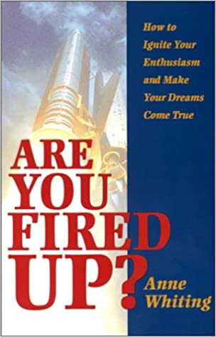 are you fired uphow to make your dreams come through