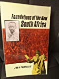 Foundations of the New South Africa, Pampallis, John, 185649005X