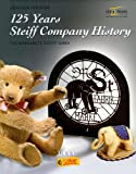 125 Years Steiff Company History, Gunther Pfeiffer, 3898805352