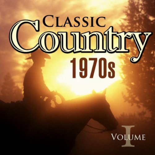 - Classic Country 1970s Vol.1