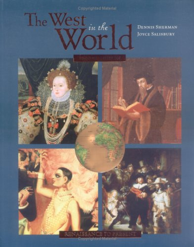 The West in the World: A Mid-Length Narrative History Renaissance to Present