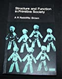 Structure and Function in Primitive Society, Radcliffe-Brown, Alfred R., 0029256305