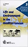 Life and Environment in the Mediterranean 9781853126802