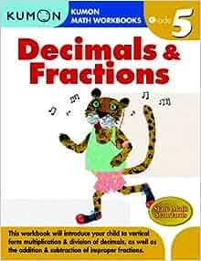 grade 5 decimals fractions kumon math workbooks kumon publishing 9781933241593. Black Bedroom Furniture Sets. Home Design Ideas
