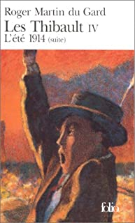 Les Thibault : [4] : L'été 1914 2., Martin du Gard, Roger