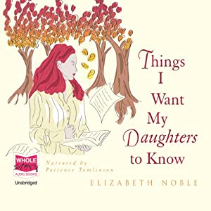 Things I Want My Daughters to Know Audiobook