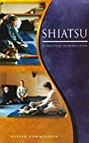 Shiatsu: A Practical Introduction