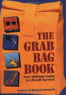 Grab Bag Book: Your Ultimate Guide to Liferaft Survival