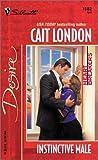 Instinctive Male, Cait London, 0373765029