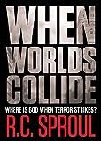 When Worlds Collide: Where Is God When Terror Strikes?