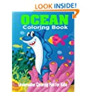 Ocean Coloring Book: Underwater Coloring Fun For Kids