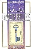 B.A.-BA de l'Oracle Belline