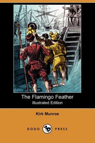 The Flamingo Feather (Illustrated Edition) (Dodo Press) ebook