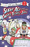 Super Ace and the Space Traffic Jam (I Can Read! / Superhero Series)