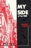 My Side of the War, Willy A. Schauss, 0961762691