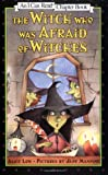The Witch Who Was Afraid of Witches, Alice Low, 0064442551