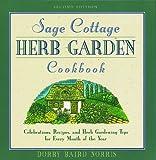 The Sage Cottage Cookbook, Dorry B. Norris, 1564407276