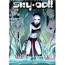 SKY DOLL T02 : AQUA