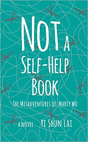 Amazon com: Not a Self-Help Book: The Misadventures of Marty Wu