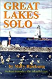 Great Lakes Solo, Mary Blocksma, 0595129447