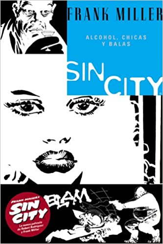 ac099efe35 Sin City 6 Alcohol, chicas y balas/ Booze, Broad & Bullets (Spanish  Edition) (Spanish) Paperback – February 28, 2006. by Frank Miller ...