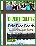 Diverticulitis Pain Free Foods : Diverticulitis Diet For Restored Intestinal Health: Diverticulitis Diet Program, Recipe Book (200+) recipes, Meal Plans, and 50 Essenti
