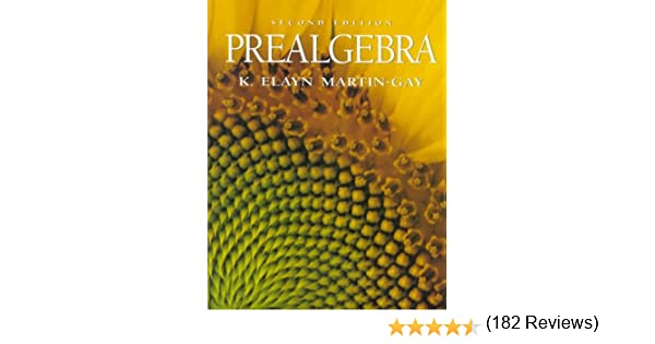 Prealgebra (2nd Edition): K. Elayn Martin-Gay: 9780132424707 ...