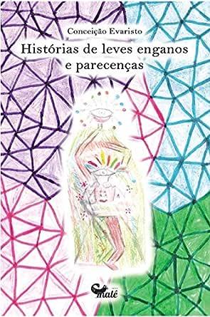 Histórias de leves enganos e parecenças eBook : Evaristo, Conceição:  Amazon.com.br: Livros