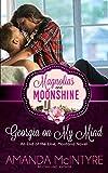 Georgia on my Mind: Magnolias and Moonshine novella #7 (Volume 7)
