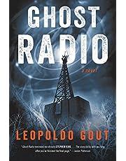 Ghost Radio: A Novel