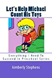 Let's Help Michael Count His Toys, Kimberly Stephens, 1492778095